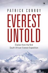 Everest Untold - Patrick Conro